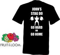 Personalised Go Hard! Novelty T-Shirt in Your choice of Colours - White Text