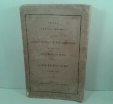 """""""Tenth Annual Report, Same as Sixth"""" NH Board of Education.1856 Paperback VG"""