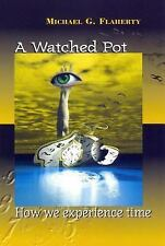 A Watched Pot: How We Experience Time-ExLibrary