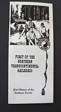 "Northern Pacific brochure ""First of the Northern Transcontinental Railrroads"""