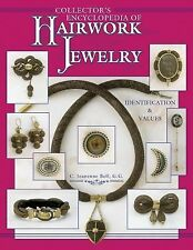 VG COLLECTOR'S ENCYCLOPEDIA OF HAIRWORK JEWELRY by C. Jeanenne Bell FREE SHIP!