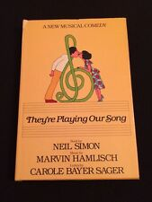 THEY'RE PLAYING OUR SONG NEIL SIMON PLAY 1980 HARDCOVER 1ST BOOK CLUB EDITION