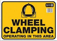 Wheel Clamping Operating In this Area Standard Caution Commercial Warning Sign