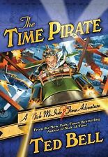 Ted Bell - Time Pirate (2013) - Used - Trade Paper (Paperback)
