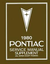 1980 Pontiac Bonneville Firebird Prix Shop Service Repair Manual Supplement Book