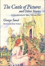 The Castle of Pictures: A Grandmother's Tales, Volume One (Castle of Pictures &