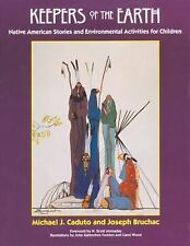 Keepers of the Earth : Native American Stories and Environmental Activities...