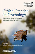 Ethical Practice in Psychology: Reflections from the creators of the APS Code of