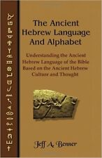 The Ancient Hebrew Language and Alphabet: Understanding the Ancient Hebrew(Pbk)