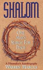 Shalom-One Man's Search for Peace-A Filmmaker's AutoBiography Book Warren Marcus