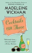 Cocktails for Three by Madeleine Wickham (2009, Paperback)