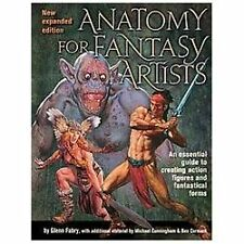 Anatomy for Fantasy Artists : An Essential Guide to Creating Action Figures...
