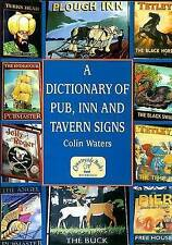 A Dictionary of Pub, Inn and Tavern Signs (Reference)-ExLibrary