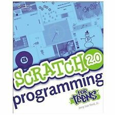 For Teens: Scratch 2. 0 Programming for Teens by Jerry Lee, Jr. Ford (2014,...