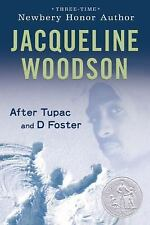 After Tupac and D Foster, Jacqueline Woodson, Good Condition, Book