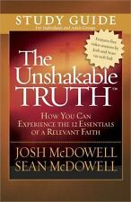 The Unshakable Truth® Study Guide: How You Can Experience the 12 Essentials of a