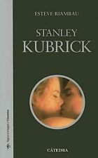 Stanley Kubrick Signo E Imagen / Sign and Image) Spanish Edition)
