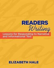 Readers Writing : Strategy Lessons for Responding to Narrative and...