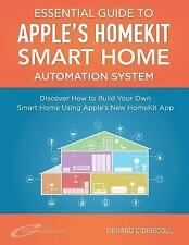 Smart Home Automation Essential Guides: Apple?s Homekit Smart Home Automation...