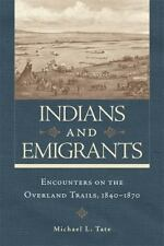 2014-07-16, Indians and Emigrants: Encounters on the Overland Trails, Tate, Mich