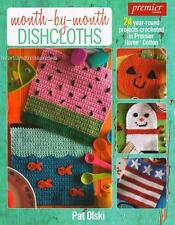 Month by Month Dishcloths  Crochet Pattern Book