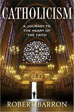 Catholicism : A Journey to the Heart of the Faith by Robert Barron (2011,...