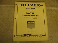 Oliver BD Crawler Tractor Parts Book Catalog Manual