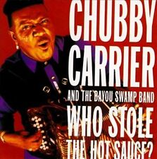 Who Stole the Hot Sauce? by Chubby Carrier & The Bayou Swamp Band (CD, May-1996,