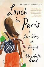 Lunch in Paris: A Love Story, with Recipes, Elizabeth Bard, Good Book