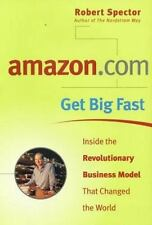 amazon.com - Get Big Fast : Inside the Revolutionary Business Model That Changed