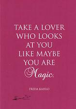 Kunstkarte / Postcard Art -Frida Kahlo: Take a lover who looks at you like maybe