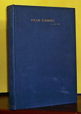 1917 STEAM TURBINES: A TREATISE COVERING US NAVAL PRACTICE w/foldout, photos+++