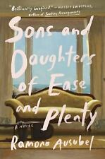 Sons and Daughters of Ease and Plenty: A Novel-ExLibrary