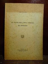 Bruno Brunelli Bonetti : LA CULTURA DELLA DONNA VENEZIANA NEL SETTECENTO 1933