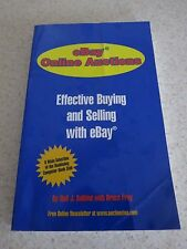 EBay Online Auctions : Effective Buying and Selling with eBay by Neil J. Salkind