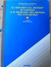 """IL """"DISCORSO SUL METODO"""" DI CARTESIO E IL PROBLEMA DEL METODO NEL XVII - PARAVIA"""
