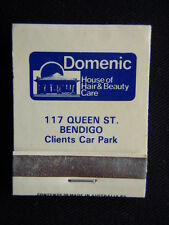 DOMENIC HOUSE OF HAIR & BEAUTY CARE 117 QUEEN ST BENDIGO 054 434291 MATCHBOOK