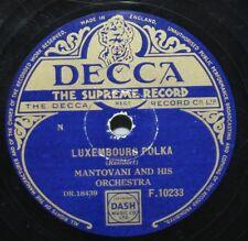 """10"""" 78 - Mantovani & His Orchestra - Luxembourg Polka - Decca F10233 - 1954"""