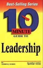 10 Minute Guide to Effective Leadership (10 Minute Guides) Dubrin, Andrew J. Pa