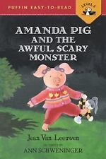 Oliver and Amanda: Amanda Pig and the Awful, Scary Monster by Jean Van...