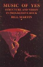 Sale! Music of Yes Structure and Vision in Progressive Rock by Bill, Jr. Martin