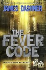 The Maze Runner: The Fever Code by James Dashner (2016, Hardcover)