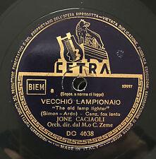 """RARE 78RPM 10"""" JONE CACIAGLI VECCHIO LAMPIONAIO/LA BOCCA NO CETRA 4638 C. ZEME"""