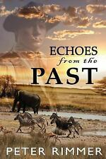 The Brigandshaw Chronicles: Echoes from the Past by Peter Rimmer (2015,...