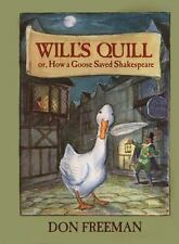 Will's Quill: or, How a Goose Saved Shakespeare-ExLibrary