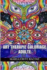 Adulte Livre de Coloriages: Art Therapie Coloriage Adulte : Adulte Livre de...