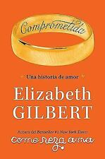 Comprometida: Una historia de amor / Committed: A Love Story (Spanish -ExLibrary