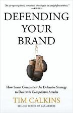 Defending Your Brand: How Smart Companies use Defensive Strategy to De-ExLibrary