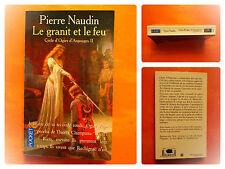 Le granit et le feu.Cycle d'Ogier d'Argouges II. Pierre Naudin. Pocket N° 11015