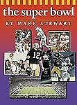 The Super Bowl (The Watts History of Sports)